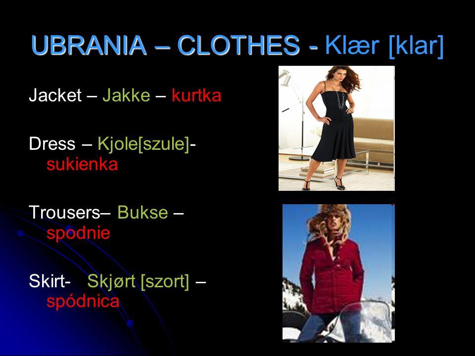 UBRANIA – CLOTHES - Klær [klar]